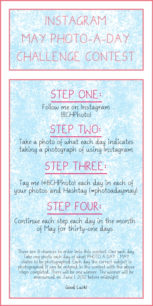 May {Instagram} Photo A Day Contest (1/2)